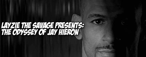LayzieTheSavage Presents: The Odyssey of Jay Hieron