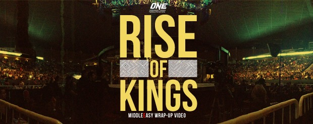 Check out our wrap-up video of ONE FC: Rise of Kings, right now! NOW!