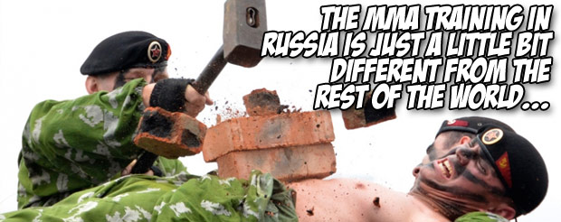 The MMA training in Russia is just a little bit different from the rest of the world…