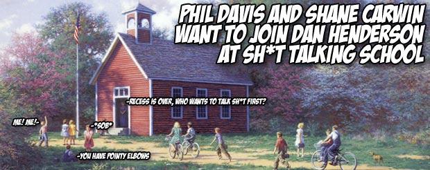 Hey Dan Henderson, sign up Phil Davis and Shane Carwin for sh*t talking school