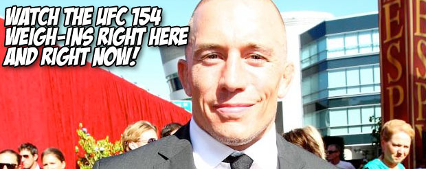 Watch the UFC 154 weigh-ins right here and right now!