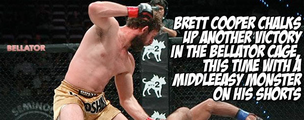 Brett Cooper chalks up another victory in the Bellator cage, this time with a MiddleEasy Monster on his shorts