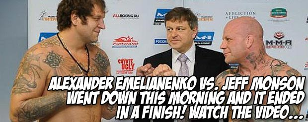 Aleksander Emelianenko vs. Jeff Monson went down this morning and it ended in a finish! Watch the video…