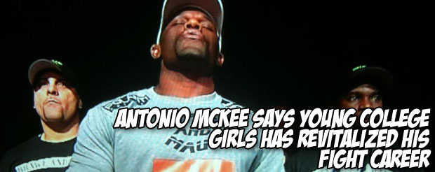 Antonio McKee says young college girls has revitalized his fight career
