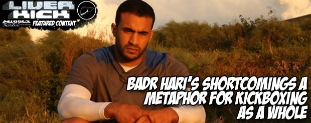 Badr Hari's shortcomings a metaphor for kickboxing as a whole