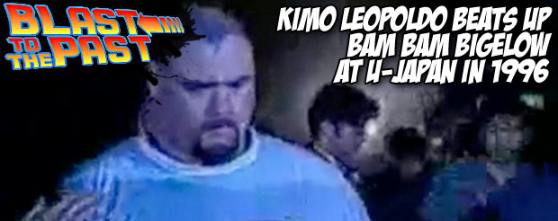 Blast To The Past: Kimo Leopoldo beats up Bam Bam Bigelow at U-Japan in 1996