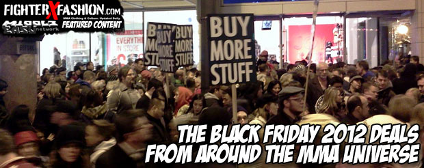 The Black Friday 2012 deals from around the MMA Universe