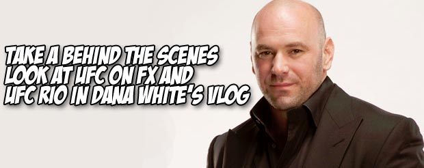 Take a behind the scenes look at UFC on FX and UFC Rio in Dana White's vlog