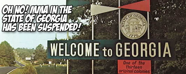 Oh no! MMA in the state of Georgia is suspended!
