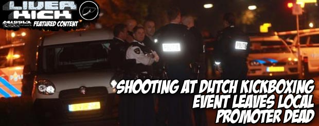 Shooting at Dutch kickboxing event leaves local promoter dead