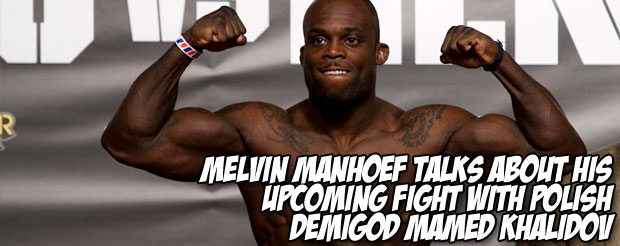 Melvin Manhoef talks about his upcoming fight with Polish demigod Mamed Khalidov