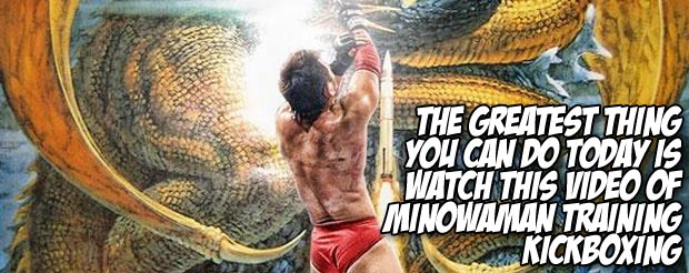 The greatest thing you can do today is watch this video of Minowaman training kickboxing