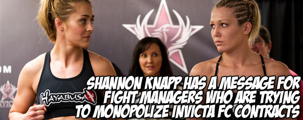 Shannon Knapp has a message for fight managers who are trying to monopolize Invicta FC contracts