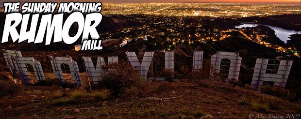 Sunday Morning Rumor Mill – Botched Hollywood Mega-Movie Deal Edition