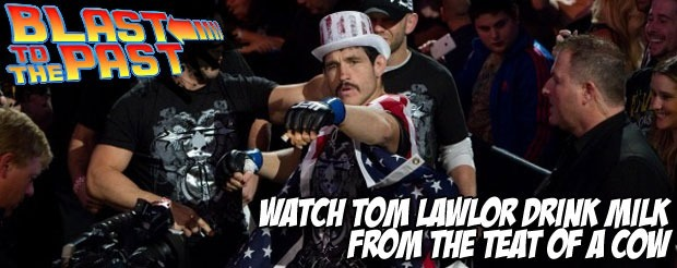 Blast to the Past: Watch Tom Lawlor drink milk from the teat of a cow