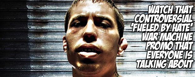 Watch that controversial 'Fueled by Hate' War Machine promo that everyone is talking about
