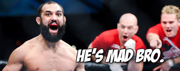 It's safe to say that Johny Hendricks is angry at GSP