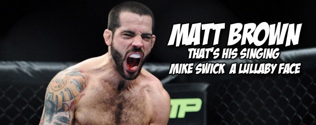 Matt Brown made Mike Swick take a little nap by using his fists at UFC on FOX