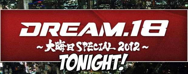Don't forget, DREAM 18 comes on TONIGHT at 11pm PST/2am EST and the MiddleEasy Chatroom is BACK!