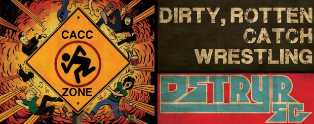 DstryrSG Exclusive: How's 'bout some dirty, rotten, catch-as-catch-can for yer Wednesday?