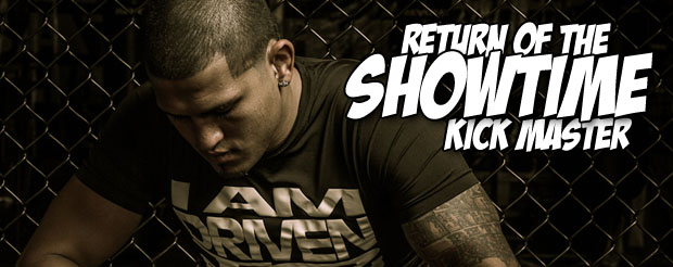 The time has come for the return of the Showtime kick master