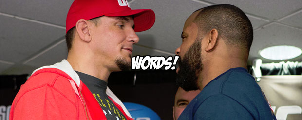 Daniel Cormier said something to Frank Mir at the press conference face-off and we don't know what it was