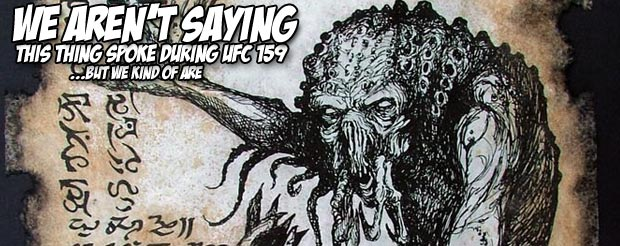 We have audio of the demonic voice that haunted UFC 159. Listen at your own risk