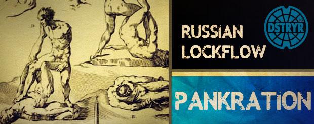 Russian pankration lockflows, the long lost Greek art of kicking ass