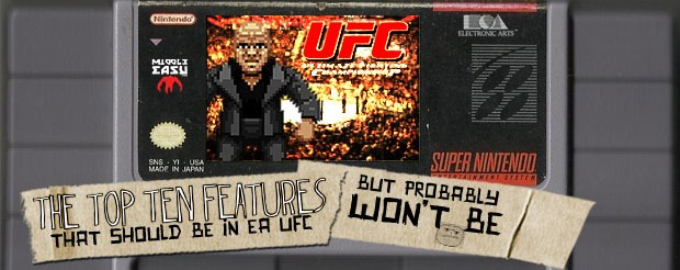 The Top Ten Features That Should Be in EA UFC But Probably Won't Be
