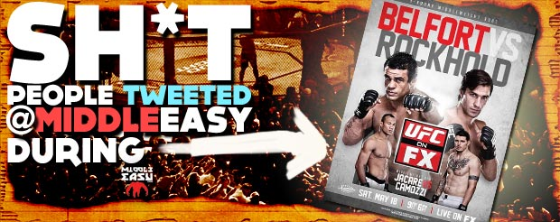 Check out Sh*t people tweeted @MiddleEasy during UFC on FX 8