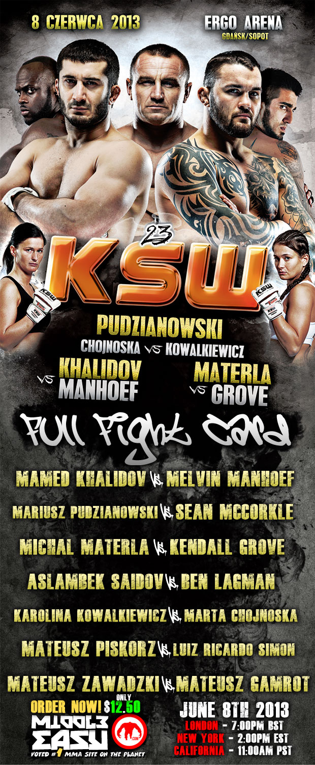 Watch KSW 23 LIVE right here on MiddleEasy June 8th at 11am PST/2pm EST!