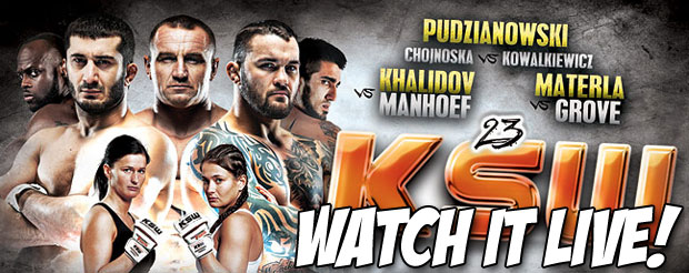 Watch KSW 23 LIVE right here on MiddleEasy THIS SATURDAY at 11am PST/2pm EST!