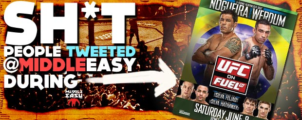 Check out Sh*t people tweeted @MiddleEasy during UFC on Fuel TV 10