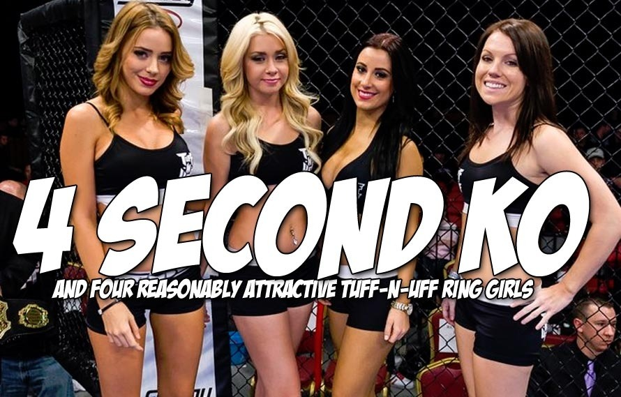 Let's watch the fastest KO in Tuff-N-Uff history, 4 SECONDS!