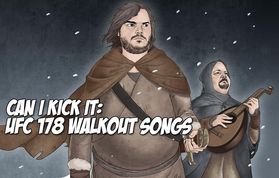 Can I Kick It: The UFC 178 Walkout Songs