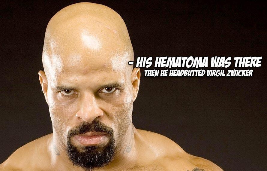 Watch Houston Alexander take his giant hematoma and headbutt Virgil Zwicker