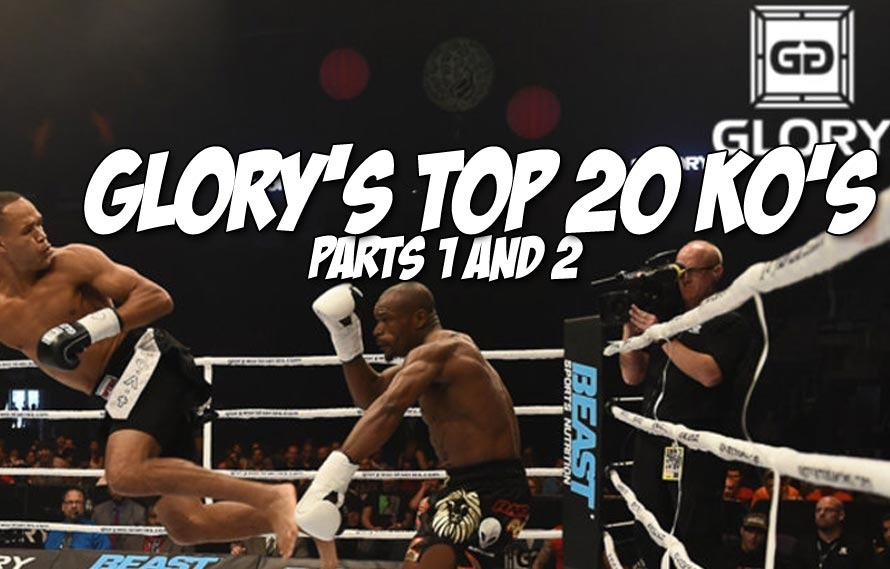 GLORY's Top 20 KO's Parts 1 and 2