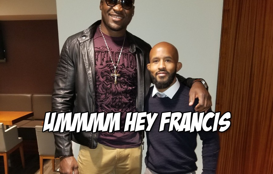 Pic: Just going to say it, Francis Ngannou took a pic with Mighty Mouse in tight pants and he has a huge dick