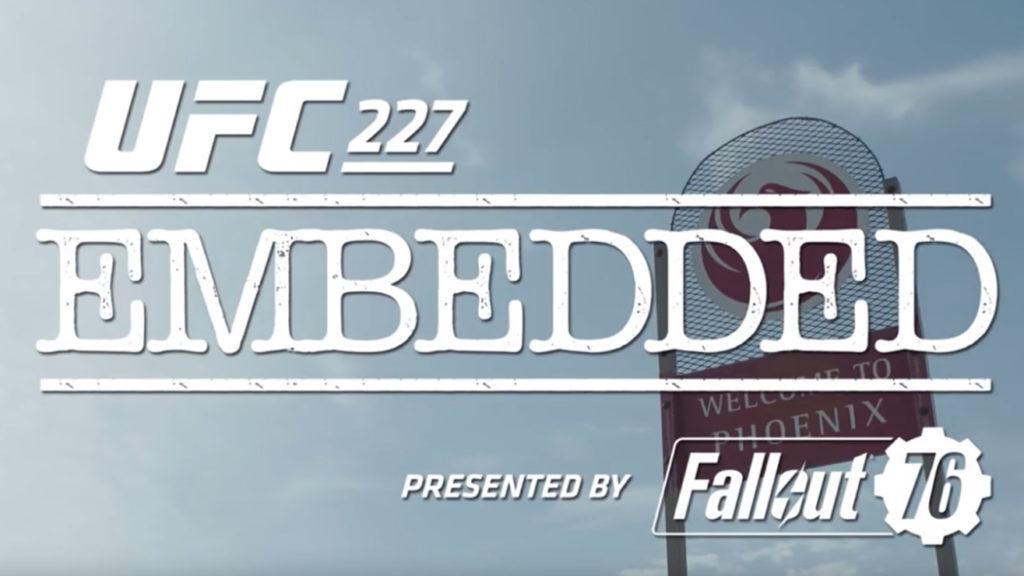 Video: UFC 227 Embedded Episode 1