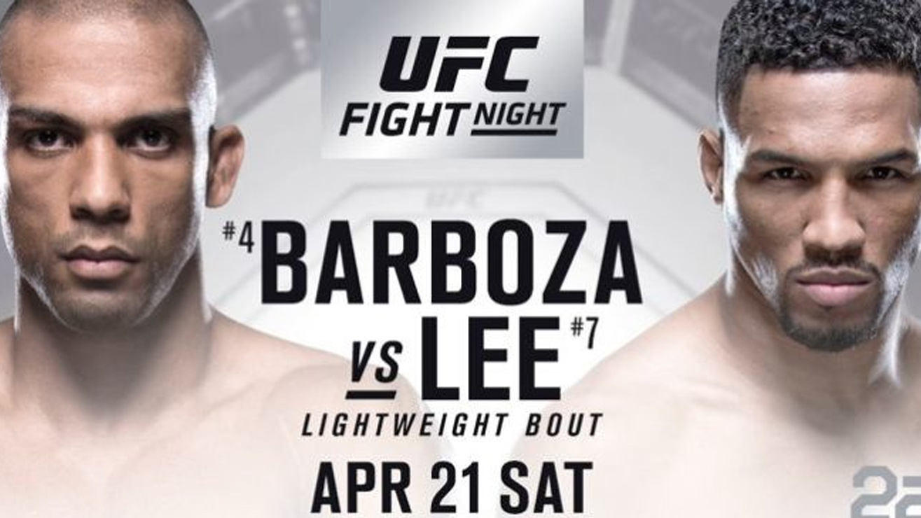 UFC Fight Night 128: Edson Barboza Vs. Kevin Lee Fight Card