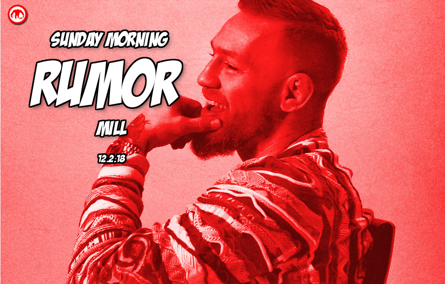 McGregor's next fight, Chuck vs. Tito PPV, & more in the Sunday Morning Rumor Mill