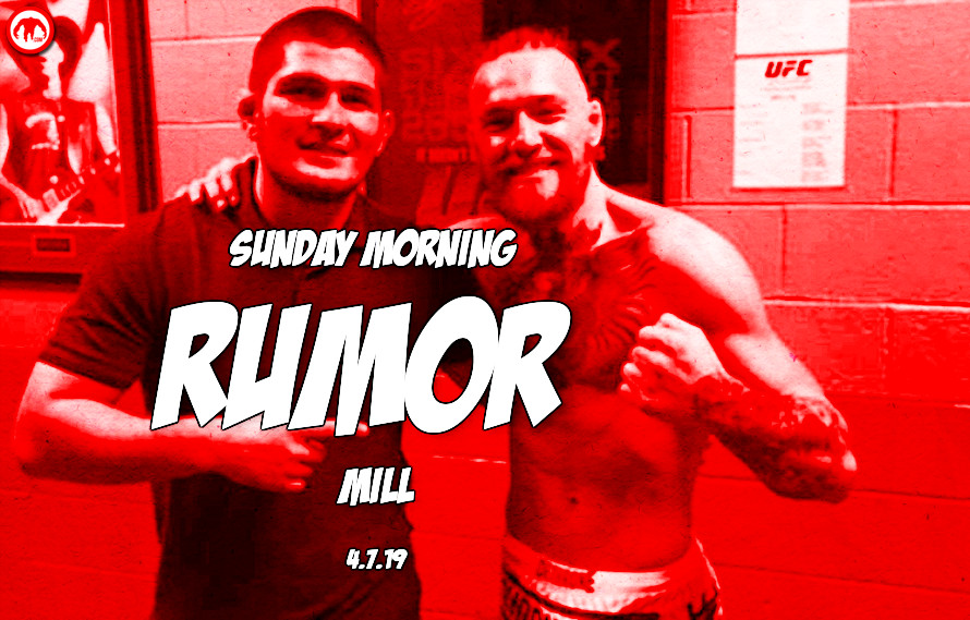 Conor vs. Khabib, Rousey update, & more in the Sunday Morning Rumor Mill