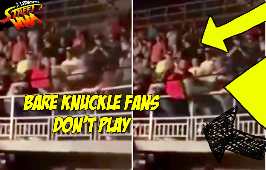 A Lesson in Street MMA: Bare knuckle boxing fans will not hesitate to throw you off the second floor in a fight