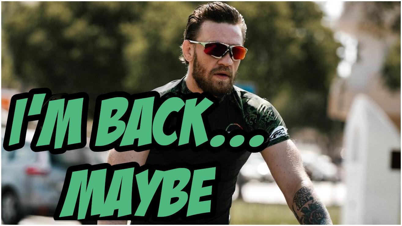 Conor McGregor Tweet Possibly Hints At UFC Octagon Return