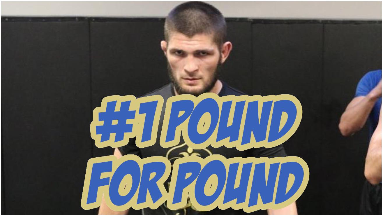 "Khabib Nurmagomedov: ""Put Me On #1 Pound-For-Pound Fighter I Deserve This"""
