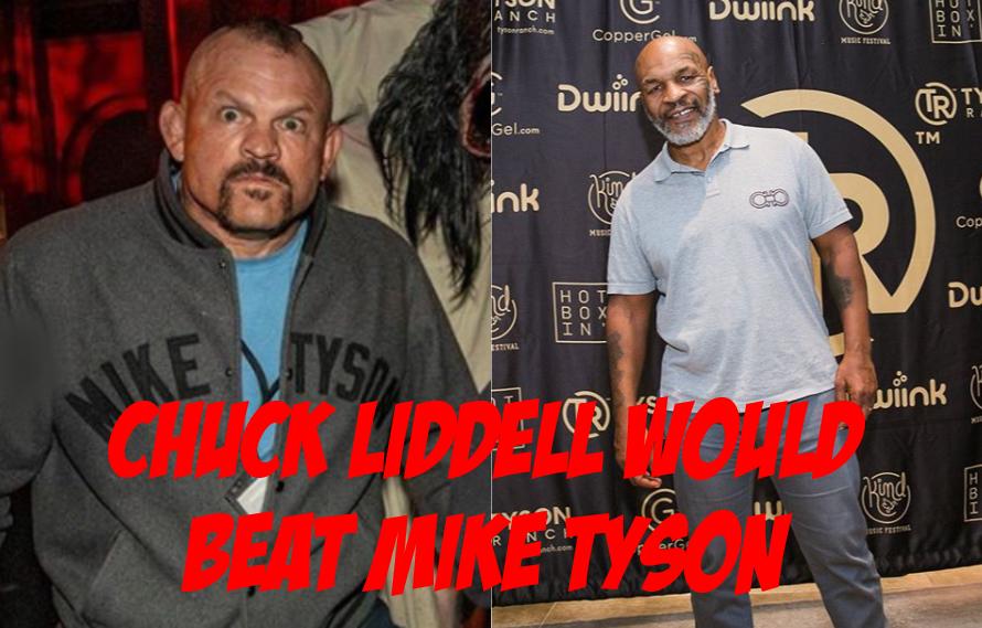 Chuck Liddell: I'd Beat Mike Tyson In A Street Fight
