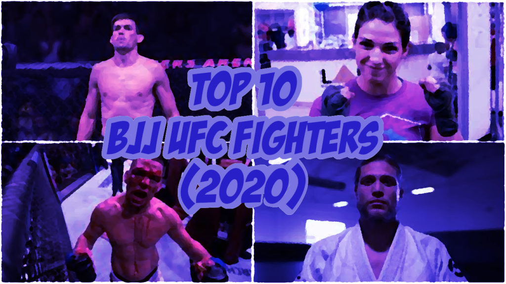 The Top 10 BJJ Fighters in the UFC (2020)
