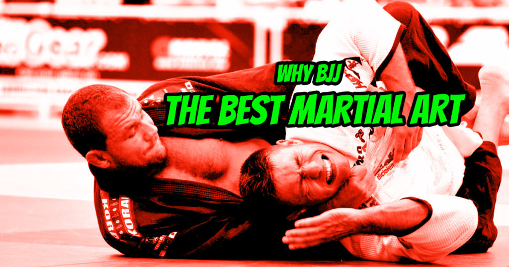 10 Reasons Why BJJ Is The Best Martial Art