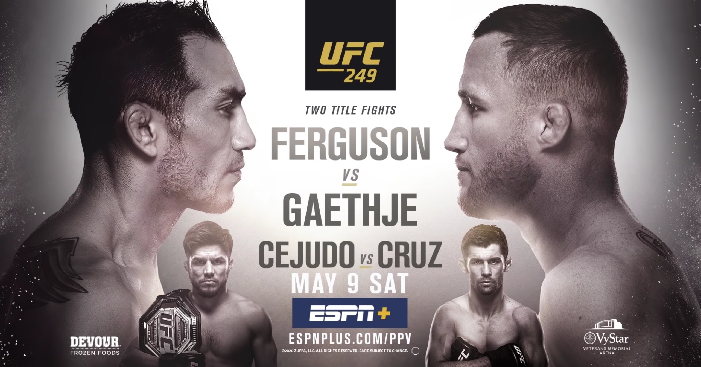 UFC 249 Countdown And PPV Opener Have Been Released, So Get Hyped!