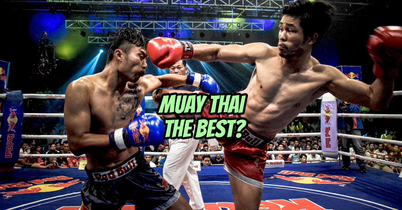 Reasons Why Muay Thai Is The Best Martial Art Middleeasy